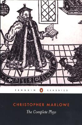 The Complete Plays by Christopher Marlowe