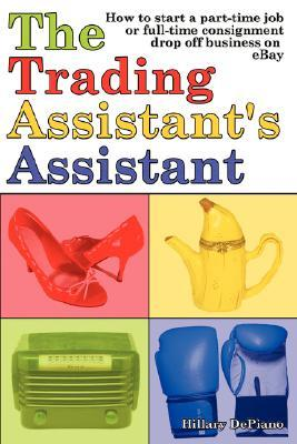 The Trading Assistant's Assistant by Hillary DePiano