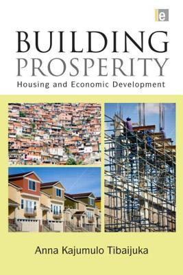 Building Prosperity by Anna Tibaijuka