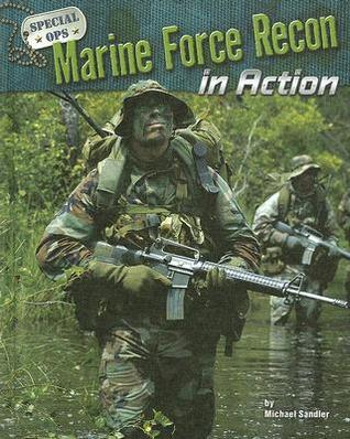 Marine Force Recon in Action by Michael Sandler — Reviews ...