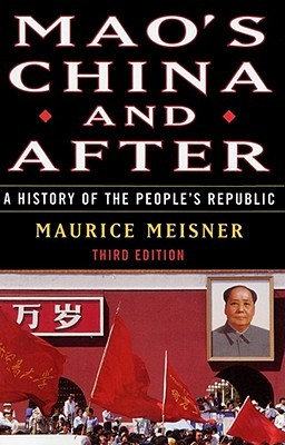 Mao's China and After by Maurice J. Meisner