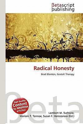 Radical Honesty by NOT A BOOK