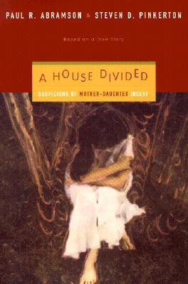 A House Divided by Paul R. Abramson