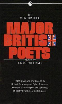 The Mentor Book of Major British Poets by Oscar Williams