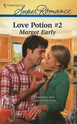 Love Potion #2 by Margot Early
