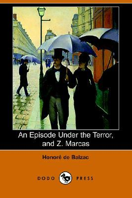 An Episode Under The Terror / Z. Marcas