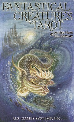 Fantastical Creatures Tarot [With Booklet] by Lisa Hunt