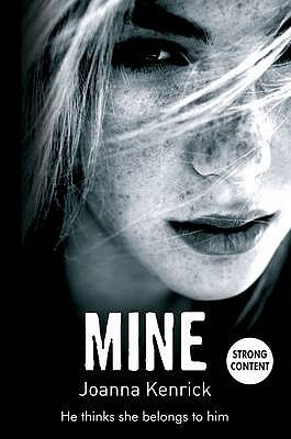 Mine. by Joanna Kenrick