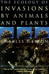 The Ecology of Invasions by Animals and Plants