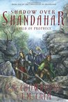 Shadow Over Shandahar: Child of Prophecy