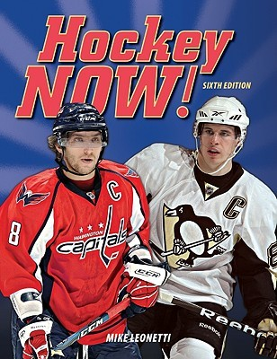 Hockey Now! by Mike Leonetti