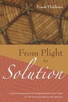 From Plight to Solution: A Jewish Framework for Understanding Paul's View of the Law in Galatians and Romans