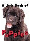 A Little Book of Puppies