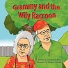 Grammy and the Wily Raccoon