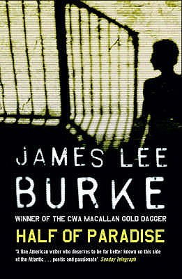 Half of Paradise by James Lee Burke