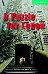 A Puzzle for Logan (Cambridge English Readers: Level 3)