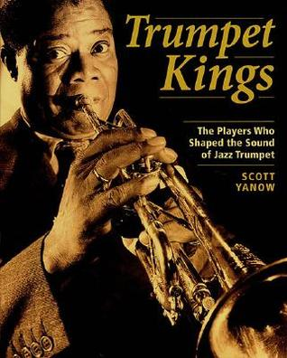 Trumpet Kings by Scott Yanow