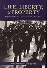 Life, Liberty, and Property: A Story of Conflict and a Measurement of Conflicting Rights