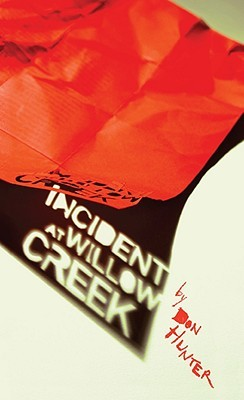 Incident at Willow Creek