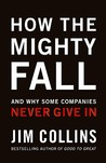 How The Mighty Fall by James C. Collins