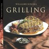 Grilling (The Williams-Sonoma Collection)