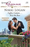 Lights, Camera... Kiss the Boss by Nikki Logan