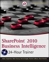SharePoint 2010 Business Intelligence 24-Hour Trainer (Wrox Programmer to Programmer)