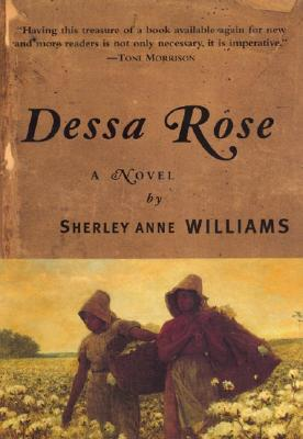 Dessa Rose by Sherley Anne Williams