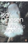 The Angelic Avengers by Isak Dinesen