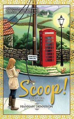 Scoop! ((Vicky Hill, #2)
