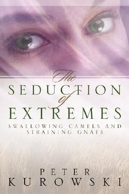 The Seduction of Extremes