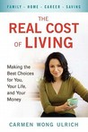 The Real Cost of Living: Making the Best Choices for You, Your Life, and Your Money