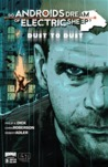 Do Androids Dream of Electric Sheep?: Dust To Dust 5 (Do Androids Dream of Electric Sheep?: Dust To Dust, #5)