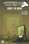 Do Androids Dream of Electric Sheep?: Dust To Dust 7 (Do Androids Dream of Electric Sheep?: Dust To Dust, #7)