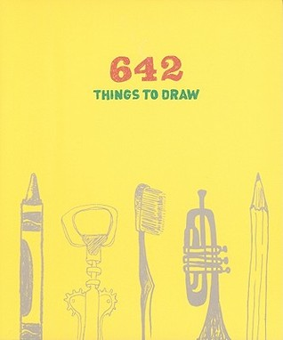 642 Things to Draw by NOT A BOOK