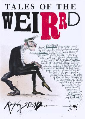 Tales of the Weirrd by Ralph Steadman