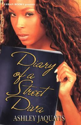 Diary of a Street Diva by Ashley Antoinette