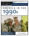 America In The 1990s (Decades of American History)