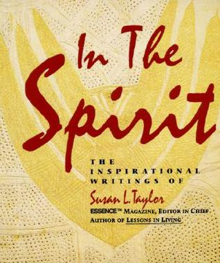 In the Spirit by Susan L. Taylor