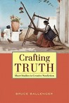 Crafting Truth: Short Stories in Creative Nonfiction