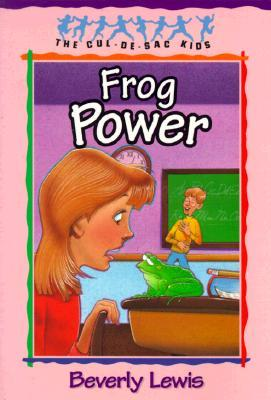 Frog Power by Beverly  Lewis