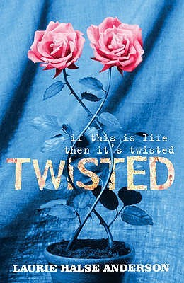 Twisted by Laurie Halse Anderson — Reviews, Discussion, Bookclubs ...