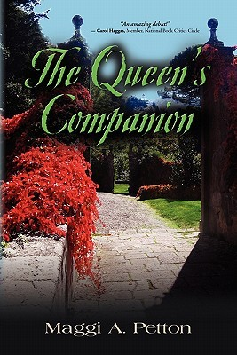 The Queen's Companion by Maggi A. Petton