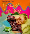Talking About Time: Times Of The Day