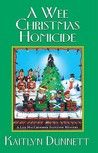 A Wee Christmas Homicide (A Liss MacCrimmon Mystery, #3)