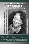 Wake Up and Smell the Dollars!: Whose Inner City Is This Anyway! One Woman's Struggle Against Sexism, Classism, Racism, Gentrification and the Empowerment Zone