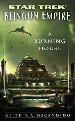 A Burning House by Keith R.A. DeCandido