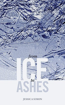 From Ice to Ashes