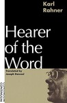 Hearer of the Word: Laying the Foundation for a Philosophy of Religion