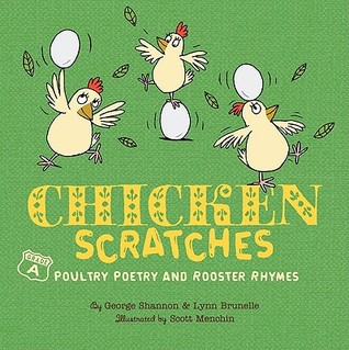 Chicken Scratches: Chicken Rhymes and Poultry Poetry